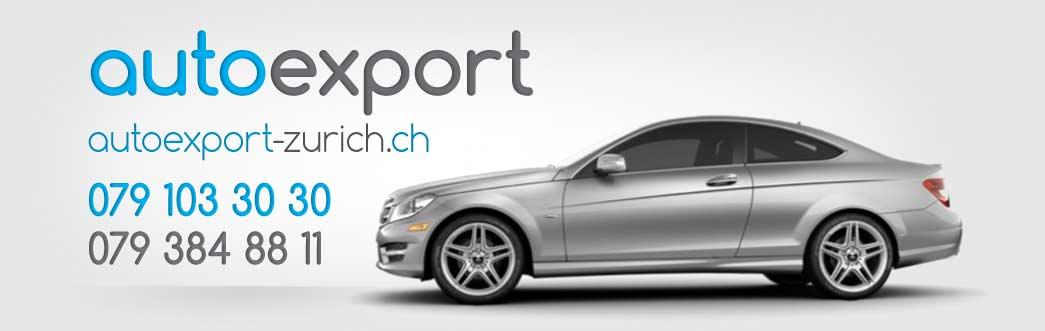 Autoexport, Auto Export Zurich, Export auto, Auto ankauf